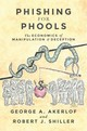 Phishing For Phools - Akerlof, George A.; Shiller, Robert J. - ISBN: 9780691173023