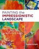 Painting The Impressionistic Landscape - Knight, Dustan - ISBN: 9781631591389