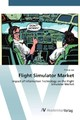Flight Simulator Market - Lee, Philipp - ISBN: 9783639878615
