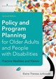 Policy And Program Planning For Older Adults And People With Disabilities - Jurkowski, Elaine Theresa - ISBN: 9780826128386