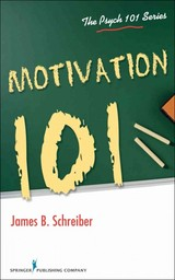 Motivation 101 - Schreiber, James B. - ISBN: 9780826199027