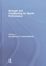 Strength And Conditioning For Sports Performance - Jeffreys, Ian (EDT)/ Moody, Jeremy (EDT) - ISBN: 9780415578202