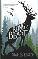 Being A Beast - Foster, Charles - ISBN: 9781781255346
