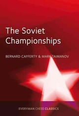 Soviet Championships - Lafferty, Bernard; Taimanov, Mark - ISBN: 9781781943380