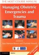 Managing Obstetric Emergencies And Trauma - Paterson-brown, Sara (EDT)/ Howell, Charlotte (EDT) - ISBN: 9781316611296