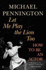 Let Me Play The Lion Too - Pennington, Michael - ISBN: 9780571231065