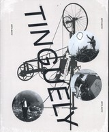 Jean Tinguely. Multiple Words. Retrospective - Tinguely, Jean - ISBN: 9783863359393