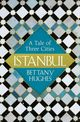 Istanbul - Hughes, Bettany - ISBN: 9781474600323