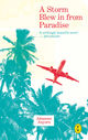 A storm blew in from paradise - Johannes  Anyuru - ISBN: 9789462380042