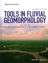 Tools In Fluvial Geomorphology - Piegay, Herve; Kondolf, G. Mathias - ISBN: 9780470684054