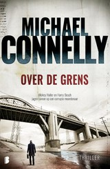 Over de grens - Michael Connelly - ISBN: 9789022576977