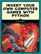 Invent Your Own Computer Games With Python - Sweigart, Al - ISBN: 9781593277956