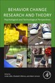 Behavior Change Research And Theory - Little, Linda (EDT)/ Sillence, Elizabeth (EDT)/ Joinson, Adam (EDT) - ISBN: 9780128026908