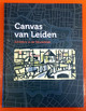 Canvas van Leiden - Brons, Ingrid - ISBN: 9789079667031