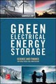 Green Electrical Energy Storage: Science And Finance For Total Fossil Fuel Substitution - Zini, Gabriele - ISBN: 9781259642838