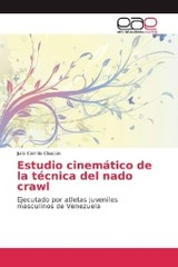 Estudio cinemático de la técnica del nado crawl - Carrillo Chacon, Julio - ISBN: 9783841762023
