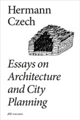 Essays On Architecture And City Planning - Czech, Hermann - ISBN: 9783038600206