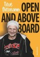 Open and Above Board - Dittmann, Titus - ISBN: 9783830935100