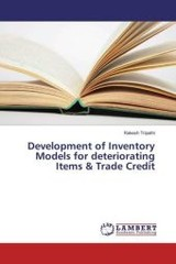 Development of Inventory Models for deteriorating Items & Trade Credit - Tripathi, Rakesh - ISBN: 9783659889912