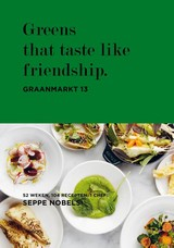 Greens that taste like friendship - Sophie Allegaert; Hilde Smeesters; Seppe Nobels - ISBN: 9789401438476