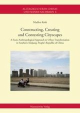 Constructing, Creating and Contesting Cityscapes - Kobi, Madlen - ISBN: 9783447105903