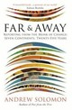 Far And Away - Solomon, Andrew - ISBN: 9781784741129