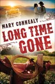 Long Time Gone - Connealy, Mary - ISBN: 9780764211829