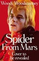 Spider From Mars - Woodmansey, Woody - ISBN: 9780283072727