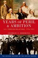 Years Of Peril And Ambition - Herring, George C. - ISBN: 9780190212469