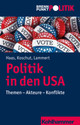 Politik In Den USA - Haas, Christoph M./ Koschut, Simon/ Lammert, Christian - ISBN: 9783170306899