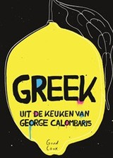 Greek - George Calombaris; Cocky Rietman; Martine van der Deijl - ISBN: 9789461431479