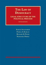 Law Of Democracy - Issacharoff, Samuel; Karlan, Pamela; Pildes, Richard H.; Persily, Nathan - ISBN: 9781628102253