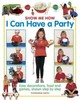 Show Me How: I Can Have A Party - Smith Thomasina - ISBN: 9781861474957