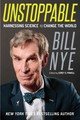 Unstoppable - Nye, Bill - ISBN: 9781250109446