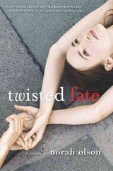 Twisted Fate - Olson, Norah - ISBN: 9780062272065
