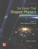 Six Ideas That Shaped Physics: Unit N - Laws Of Physics Are Universal - Moore, Thomas A. - ISBN: 9780077600938