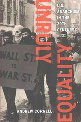 Unruly Equality - Cornell, Andrew - ISBN: 9780520286757