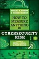 How To Measure Anything In Cybersecurity Risk - Seiersen, Richard; Hubbard, Douglas W. - ISBN: 9781119085294