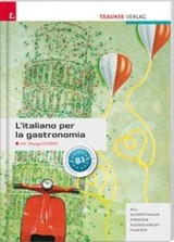 L'italiano per la gastronomia, m. Ãbungs-CD-ROM - ISBN: 9783990335529