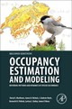 Occupancy Estimation And Modeling - Hines, James E. (u.s. Geological Survey, Patuxent Wildlife Research Center, Laurel, Md, Usa); Bailey, Leslie (colorado State University, Usa); Pollock, Kenneth H. (north Carolina State University, Department Of Zoology, Raleigh, Nc, Usa); Royle, J. Andrew (research Statistician, U.s. Geological Survey, Patuxent Wildlife Research Center, Laurel, Md, Usa); Nichols, James D. (u.s. Geological Survey, Patuxent Wildlife Research Center, Laurel, Md, Usa); Mackenzie, Darryl I. (proteus Research And Consulting, Dunedin, New Zealand) - ISBN: 9780124071971