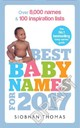 Best Baby Names For 2017 - Thomas, Siobhan - ISBN: 9781785040436