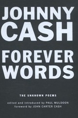 Forever Words : The Unknown Poems - Cash, Johnny - ISBN: 9781782119944