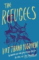 Refugees - Nguyen, Associate Professor Of English And American Studies And Ethnicity V... - ISBN: 9780802126399