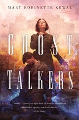Ghost Talkers - Robinette Kowal, Mary - ISBN: 9780765378255