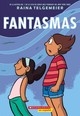 Fantasmas (ghosts) - Telgemeier, Raina - ISBN: 9781338133684