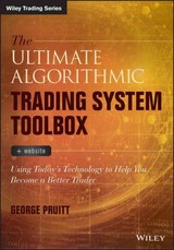 Ultimate Algorithmic Trading System Toolbox + Website - Pruitt, George - ISBN: 9781119096573