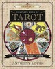 Llewellyn's Complete Book Of Tarot - Louis, Anthony - ISBN: 9780738749082