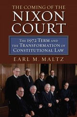 Coming Of The Nixon Court - Maltz, Earl M. - ISBN: 9780700622788