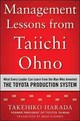Management Lessons From Taiichi Ohno: What Every Leader Can Learn From The Man Who Invented The Toyota Production System - Harada, Takehiko - ISBN: 9780071849739