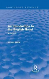 Introduction To The English Novel - Kettle, Arnold - ISBN: 9781138950368